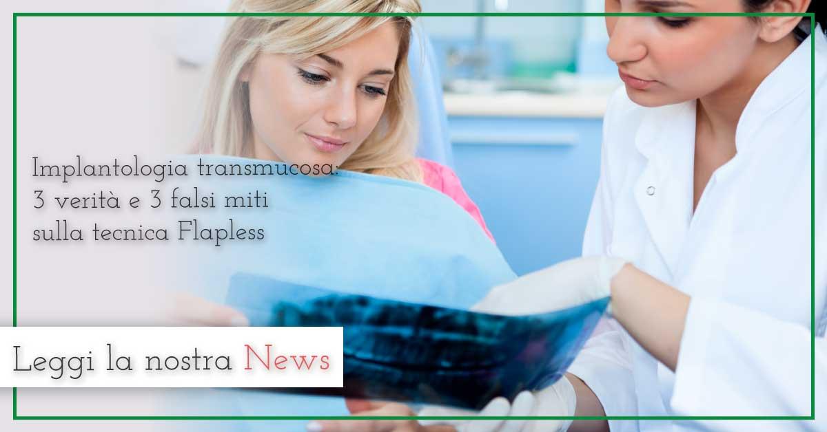 Implantologia transmucosa: 3 verità e 3 falsi miti sulla tecnica Flapless
