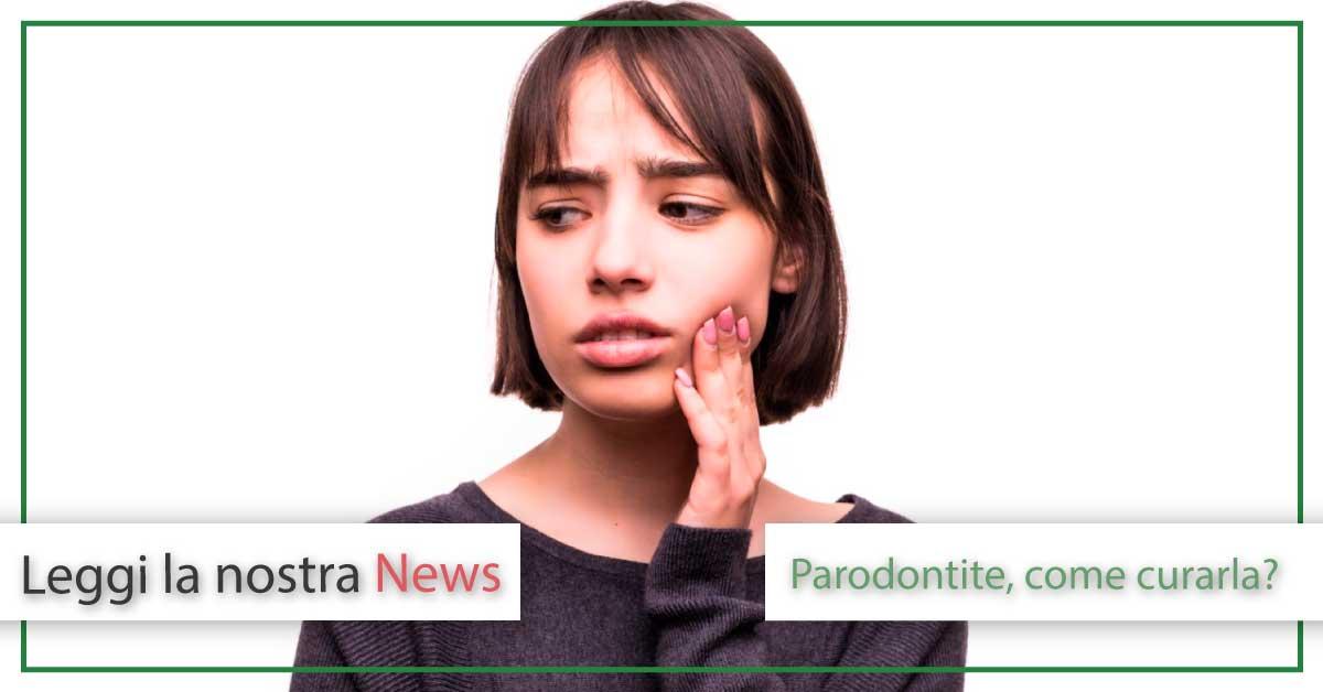 Parodontite come curarla | Studi Mezzena